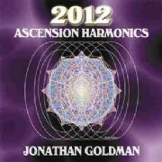 2012 : Ascension Harmonics - Jonathan Goldman